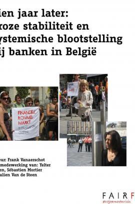 10 jaar later: broze stabiliteit en systemische blootstelling banken in België