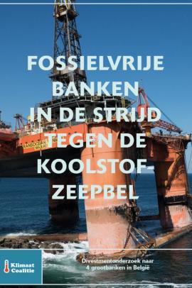 Fossielvrije banken in de strijd tegen de koolstofzeepbel