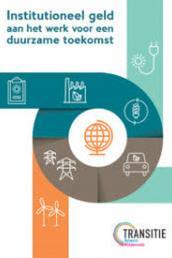 Institutioneel geld aan het werk voor een duurzame toekomst