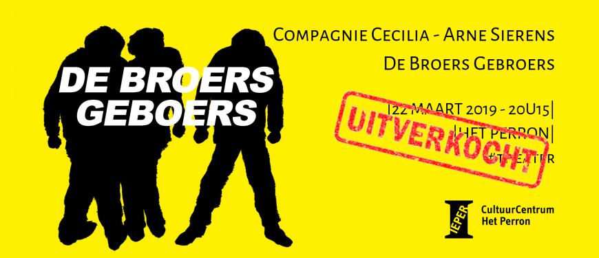 De Broers Geboers - Uitverkocht