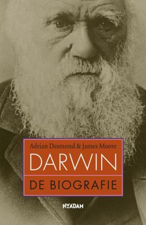 'Darwin, de biografie' – Adrian Desmond & James Moore