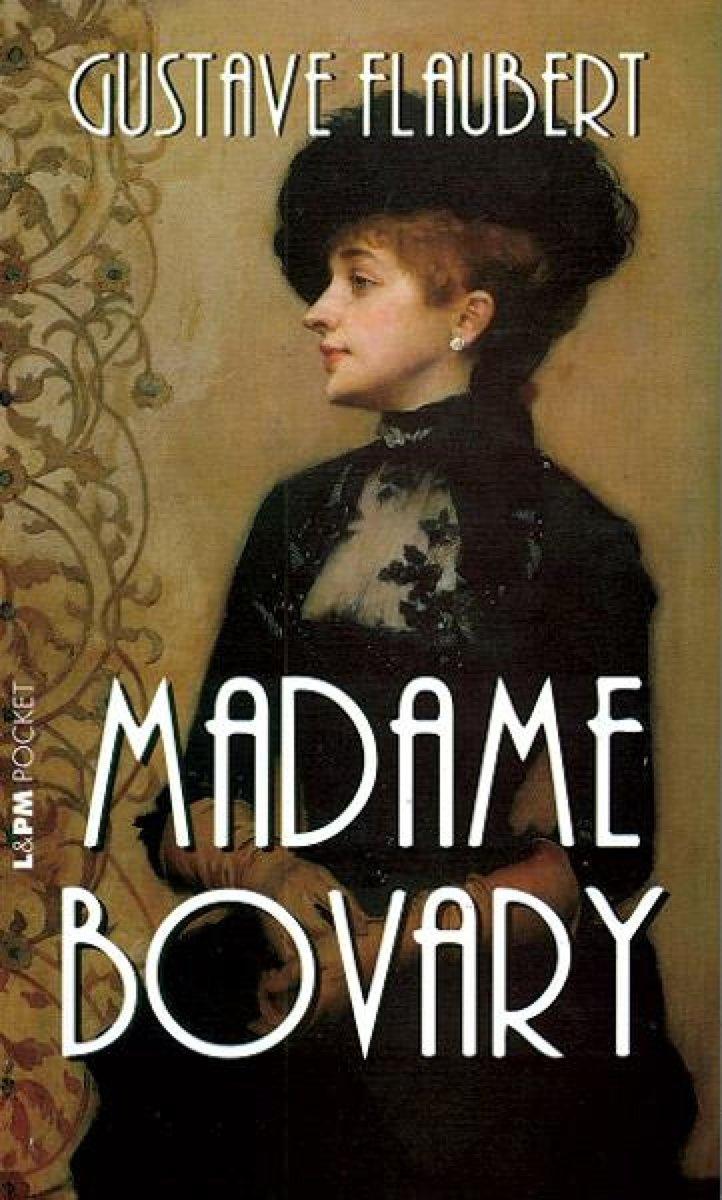 Gustave Flaubert - 'Madame Bovary'