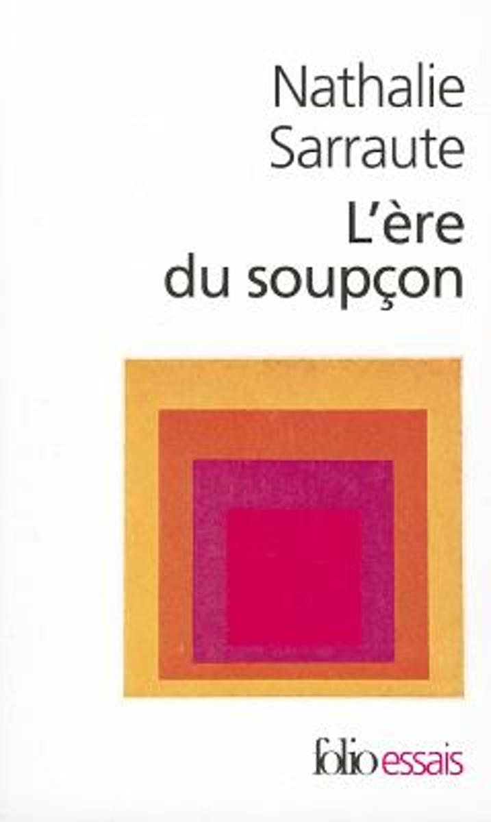 """Nathalie Sarraute - 'L'ère du soupçon"""""""
