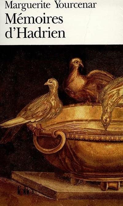 'Mémoires d'Hadrien' – Marguerite Yourcenar