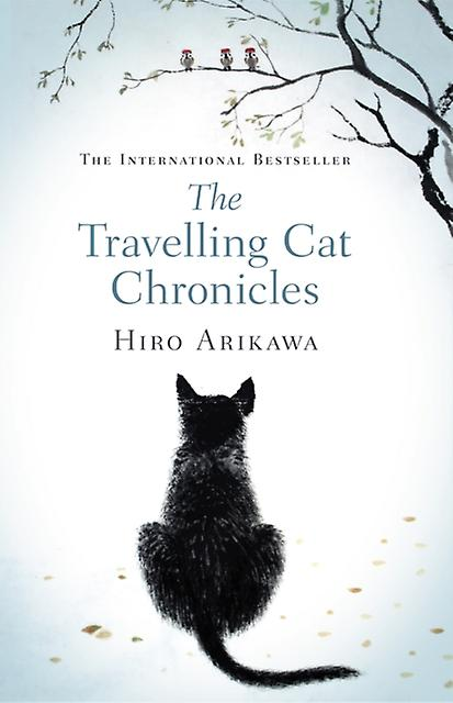 'The Traveling Cat Chronicles' – Hiro Arikawa