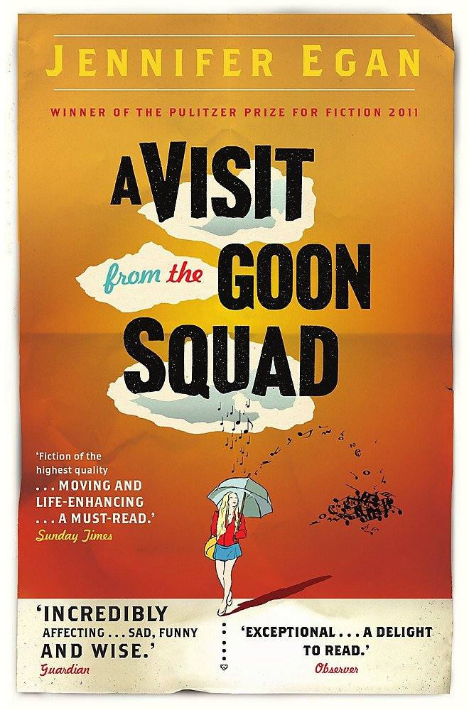 'A Visit from the Goon Squad' – Jennifer Egan
