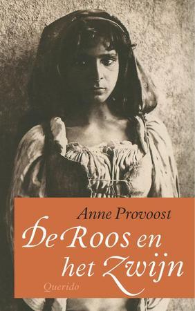 'De Roos en het Zwijn' - Anne Provoost