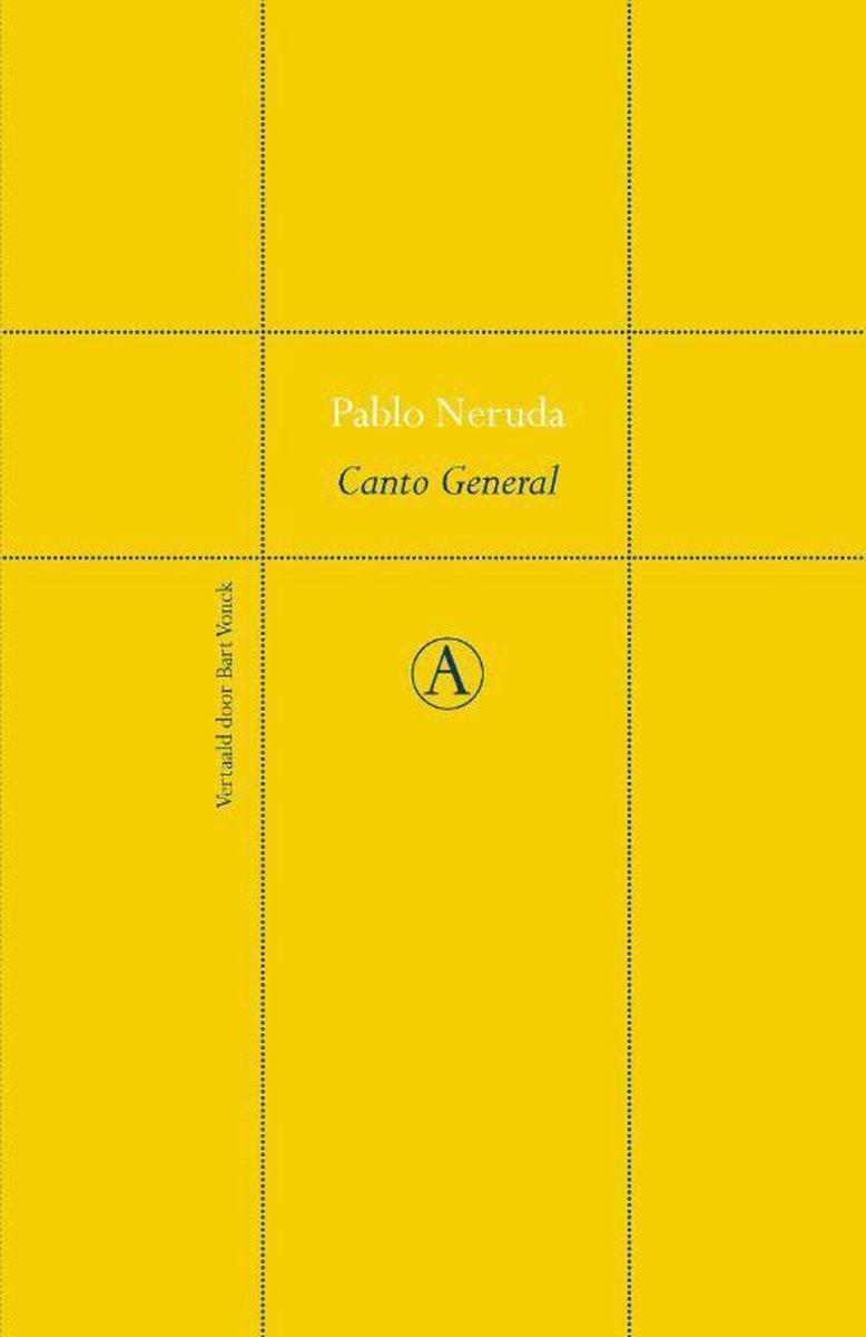 5. 'Canto general' – Pablo Neruda