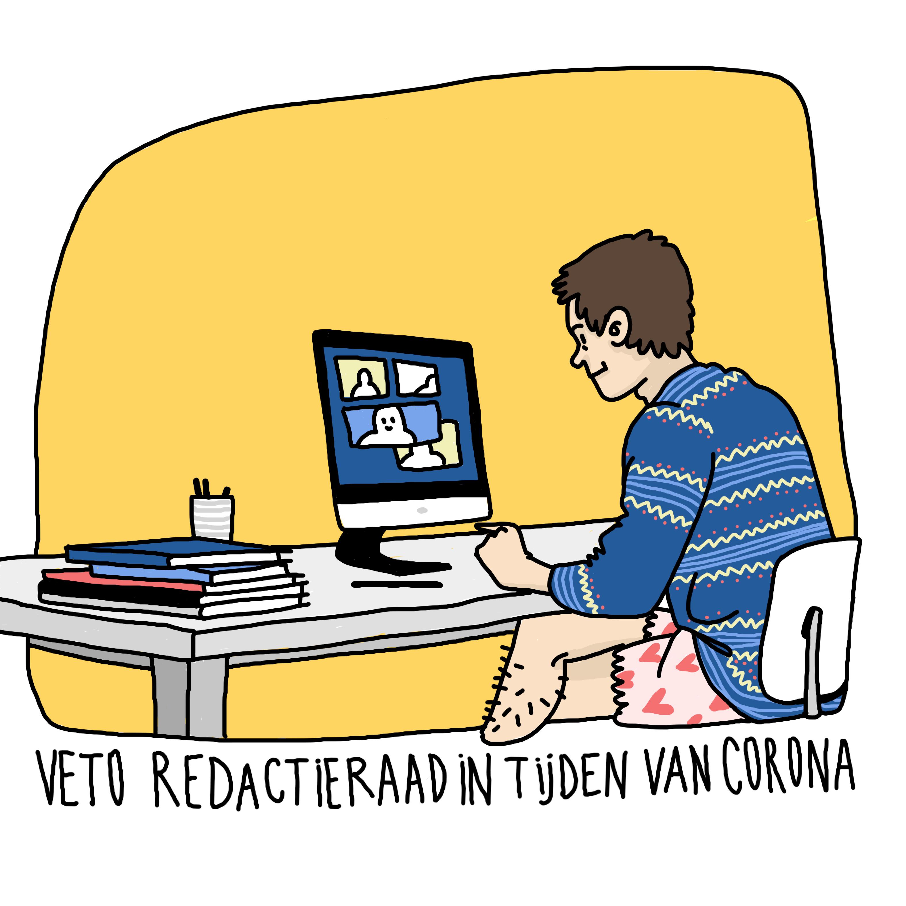'Veto redactieraad in tijden van corona' Een redactielid zit in boxershort te vergaderen achter zijn computer.