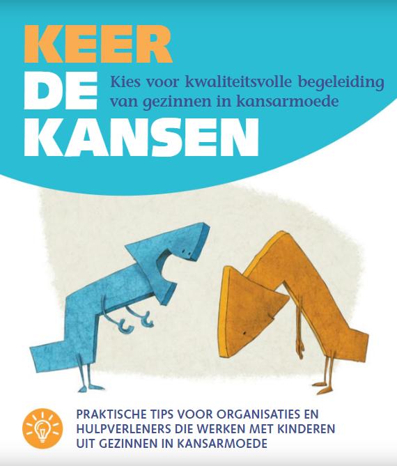 Cover van de brochure 'Kees de kansen. Kies voor kwaliteitsvolle begeleiding van gezinnen in kansarmoede.'